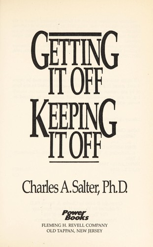 Getting it off, keeping it off by Charles A. Salter
