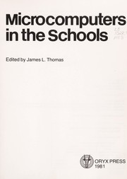 Cover of: Microcomputers in the school | J. L. Thomas