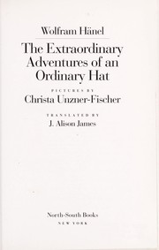 Cover of: The extraordinary adventures of an ordinary hat