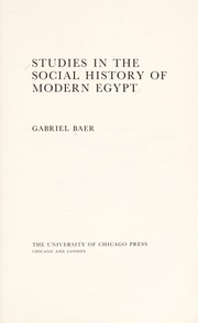 Cover of: Studies in the social history of modern Egypt | Gabriel Baer