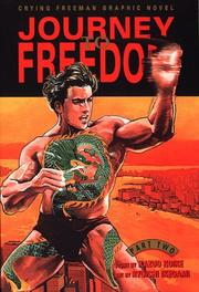 Cover of: Journey to Freedom, Volume 2 | Kazuo Koike