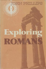 Cover of: Exploring Romans | John Phillips
