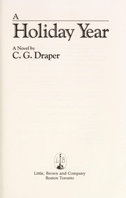 Cover of: A holiday year | C. G. Draper