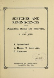 Cover of: Sketches and reminiscences from Queensland, Russia, and elsewhere | H. Ling Roth