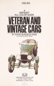 Cover of: Veteran and vintage cars. | David Burgess Wise