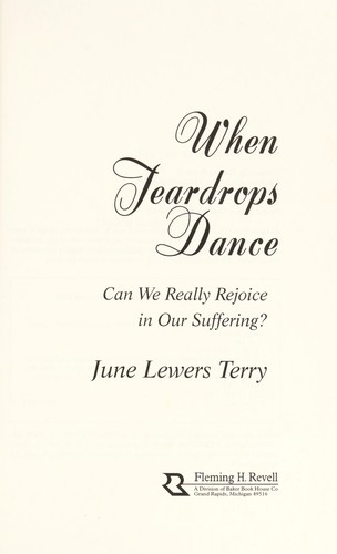 When teardrops dance by June Terry