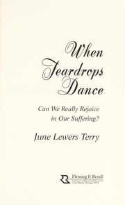 Cover of: When teardrops dance | June Terry
