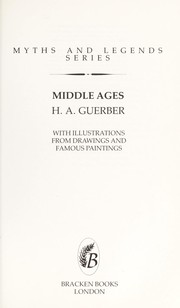 Cover of: Middle Ages Myths and Legends | Guerber, H. A.