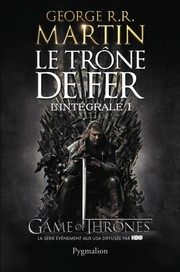 Cover of: Le Trône de fer |