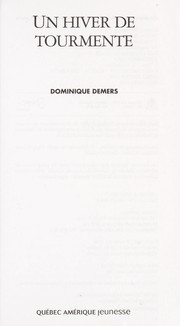 Cover of: Un hiver de tourmente | Dominique Demers