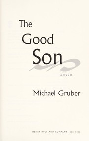 Cover of: The good son | Gruber, Michael