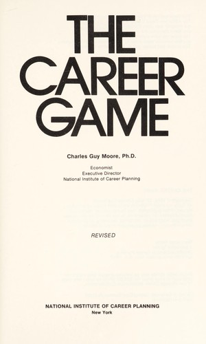 The career game by Charles Guy Moore
