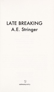 Cover of: Late breaking | A. E. Stringer