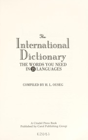 Cover of: The international dictionary | H. L. Ouseg