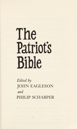 The Patriot's Bible by edited by John Eagleson and Philip Scharper.