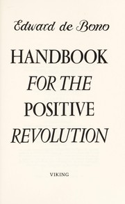 Cover of: Handbook for the positive revolution