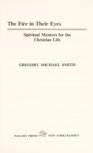 The fire in their eyes by Gregory Michael Smith