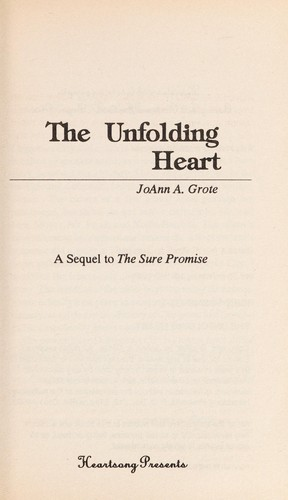 The Unfolding Heart by