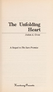 Cover of: The Unfolding Heart |