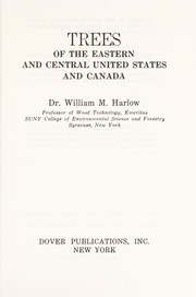 Cover of: Trees of the Eastern United States and Canada