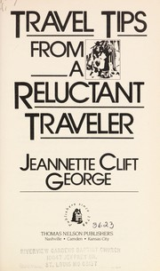 Cover of: Travel tips from a reluctant traveler