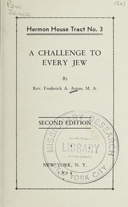 Cover of: A challenge to every Jew | Frederick Alfred Aston