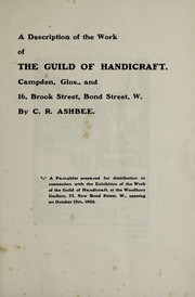 Cover of: A description of the work of the Guild of Handicraft