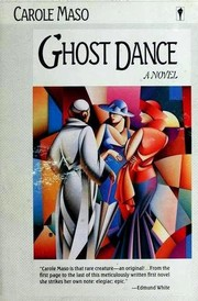 Cover of: Ghost Dance | Carole Maso