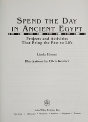 Cover of: Spend the day in ancient Egypt | Linda Honan