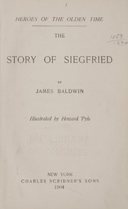 Cover of: The story of Siegfried | James Baldwin