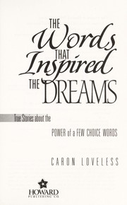 Cover of: The words that inspired the dreams