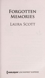 Cover of: Forgotten memories | Laura Scott