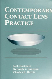 Cover of: Contemporary contact lens practice | Jack Hartstein