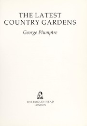 Cover of: LATEST COUNTRY GARDENS
