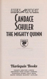 Cover of: The Mighty Quinn (Men at Work) | Candace Schuler