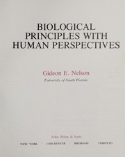 Cover of: Biological principles with human perspectives | Gideon E. Nelson