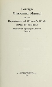 Cover of: Foreign missionary manual of the Department of Woman