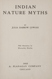 Cover of: Indian nature myths | Julia Darrow Cowles