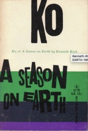 Cover of: Ko or a season on earth