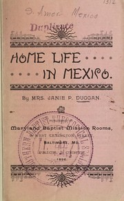 Cover of: Home life in Mexico | Janie Prichard Duggan