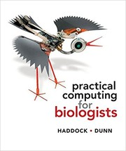 Cover of: Practical computing for biologists | Steven H. D. Haddock