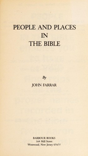 People and Places in the Bible (Bible Reference Library) by John Farrar