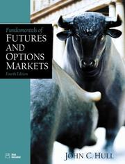 Fundamentals of Futures and Options Markets by John C. Hull