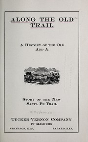 Cover of: Along the Old trail | Joseph Stanton Vernon