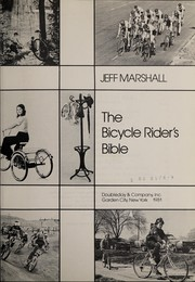 The bicycle rider's bible by Jeff Marshall