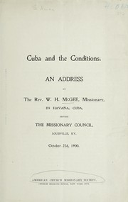 Cover of: Cuba and the conditions | W. H. McGee