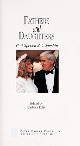 Fathers and daughters by edited by Barbara Kohn.