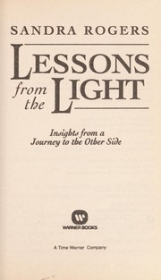 Cover of: Lessons from the light | Sandra Rogers