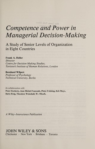 Competence and power in managerial decision-making by Frand A. Heller