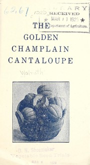 Cover of: The golden Champlain cantaloupe | H.J. Walrath & Sons